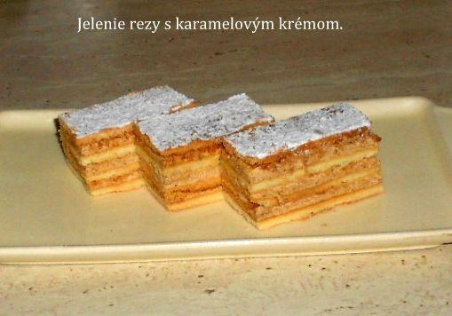 Jelenie rezy s karamelovým krémom |